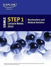 USMLE Step 1 Biochemistry and Medical Genetics Lecture Notes 2016 by Kaplan...
