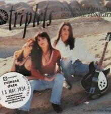 Triplets You don't have to go home tonight (incl. acoustic, 1991) [Maxi-CD]