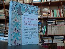 D.S. Worthon, Conoscere le piante allucinogene, Savelli,1980