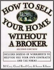 How to Sell Your Home Without a Broker Carey, Bill, Kiffmann, Suzanne, Carey, C