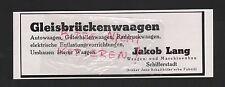 SCHIFFERSTADT, Werbung 1935, Jakob Lang Waagen-Maschinenbau Gleisbrückenwaagen