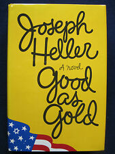 GOOD AS GOLD by JOSEPH HELLER First Trade Edition in Dust Jacket