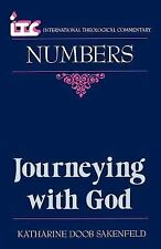 Journeying with God : A Commentary on the Book of Numbers by Katharine D....