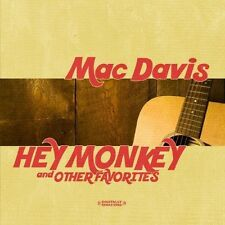 Hey Monkey & Other Favorites - Mac Davis (2013, CD NEUF) CD-R