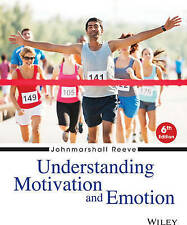 Understanding Motivation and Emotion, Sixth Edition (1st Ed.)  by Reeve & Reeve