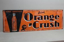 SCARCE 1930 ORANGE CRUSH EMBOSSED METAL SIGN W/ CRUSHY HTF SODA POP COKE STORE