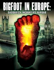 Bigfoot in Europe: Sasquatch Encounters Abroad - AMAZING DVD!