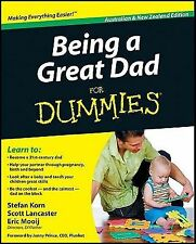 Being a Great Dad for Dummies® by Scott Lancaster, Eric Mooij and Stefan Korn...