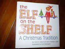 The Elf on the Shelf Signed