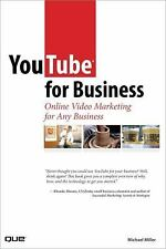 YouTube for Business: Online Video Marketing for Any Business, Michael Miller, V