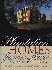 Plantation Homes of the James River Roberts, Bruce Paperback