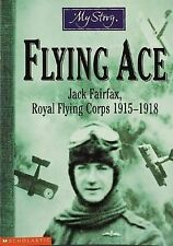 Acceptable, My Story: Flying Ace: Jack Fairfax, Royal Flying Corps 1915-1918, El
