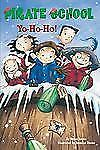 Pirate School: Yo-Ho-Ho! 7 by Brian James (2008, Paperback)