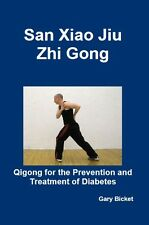 San Xiao Jiu Zhi Gong – Qigong for Diabetes Instructional Book (+DVD)