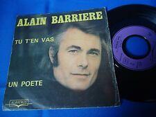 ALAIN BARRIERE - TU T'EN VAS - FRANCE 45 SINGLE