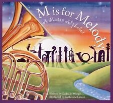 M is for Melody: A Music Alphabet (Art and Culture), Wargin, Kathy-jo, Good Book