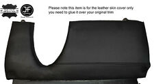 BLACK LEATHER DRIVER SIDE LOWER DASH TRIM COVER FITS BMW 6 SERIES E24