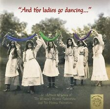 WOMENS MORRIS FEDERATION - AND THE LADIES GO DANCING 2 CD NEU