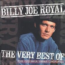 The Very Best of Billy Joe Royal: The Columbia Years (1965-1971) by Billy Joe...