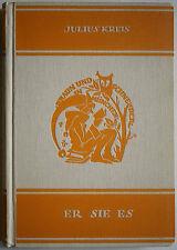 Julius Kreis, Er Sie Es Julius Kreis, Julius Kreis, Bavarica, Literatur, Bayern,