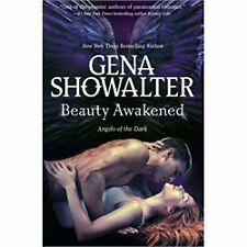 Beauty Awakened by Gena Showalter (2013) Angels of the Dark