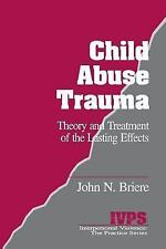 Child Abuse Trauma: Theory and Treatment of the Lasting Effects Interpersonal V