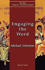 Engaging the Word Vol. 3 by Michael Johnston (1998, Paperback)