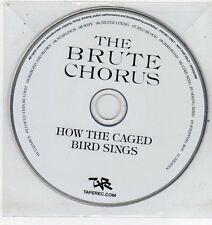 (ET489) The Brute Chorus, How The Caged Bird Sings - DJ CD
