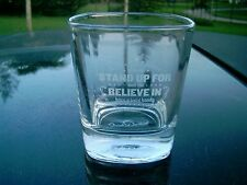 """JACK DANIEL'S  WHISKEY GLASS 3.5"""" """"STAND UP FOR WHAT YOU BELIEVE IN""""          I"""
