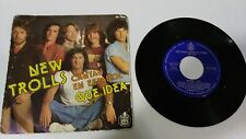 "NEW TROLLS QUE IDEA EN ESPAÑOL SINGLE 7"" VINYL SPANISH EDITION MEGA RARE!!!"