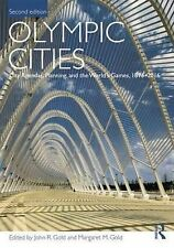 Olympic Cities: City Agendas, Planning, and the World's Games, 1896 - 2016 by...