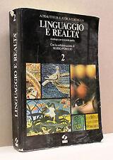 Linguaggio e realtà 2 [Antologia per la scuola media - SEI]