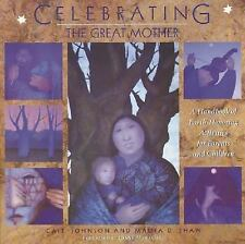Celebrating the Great Mother: A Handbook of Earth-Honoring Activities for Parent