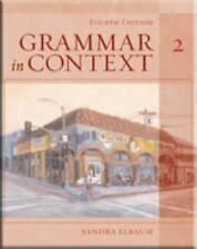 Grammar in Context 2, Fourth Edition (Student Book) by Elbaum, Sandra N.
