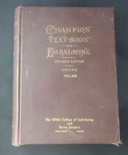 Antique 1919 The Champion Textbook on Embalming Vintage Medical Book Chemical Co