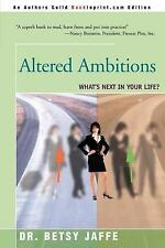 Altered Ambitions: What's Next in Your Life?