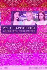 NEW - P.S. I Loathe You by Lisi Harrison