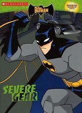 The Batman: Ca #2: Severe Gear (Batman (Scholastic))