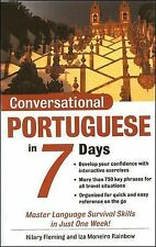 Conversational Portuguese in 7 Days by Rainbow, Iza, Fleming, Hilary, Good Book