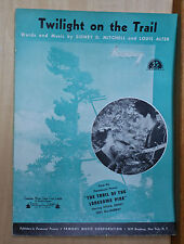 "Twilight On The Trail - 1936 sheet music - film ""The Trail of the Lonesome Pine"""