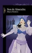 Son de Almendra / Dancing to Almendra (Spanish Edition), Mayra Montero, Good Boo