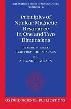 Principles of Nuclear Magnetic Resonance in One and Two Dimensions (Internationa