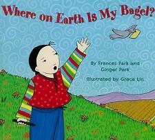 Where On Earth is My Bagel?-ExLibrary