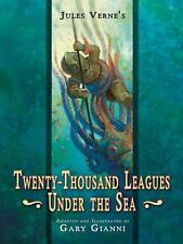Jules Verne's Twenty-Thousand Leagues Under the Sea by Gary Gianni 2009 HC