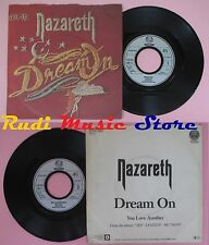 LP 45 7'' NAZARETH Dream on You love another 1982 germany VERTIGO no cd mc dvd