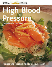 High Blood Pressure: Recipes and Practical Advice for Your Health NEW COOK BOOK