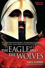 Eagle: The Eagle and the Wolves 4 by Simon Scarrow (2006, Paperback)