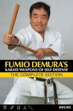 NEW Fumio Demura's: Karate Weapons of Self-Defense: The Complete Edition by Fumi