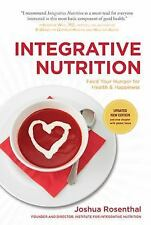Integrative Nutrition Third Edition: Feed Your Hunger for Health and Happiness