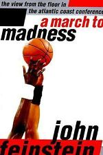 A March to Madness : The View from the Floor in the Atlantic Coast Conference...